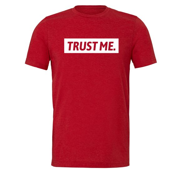 Trust Me - Red_White Motivational T-Shirt | EntreVisionU