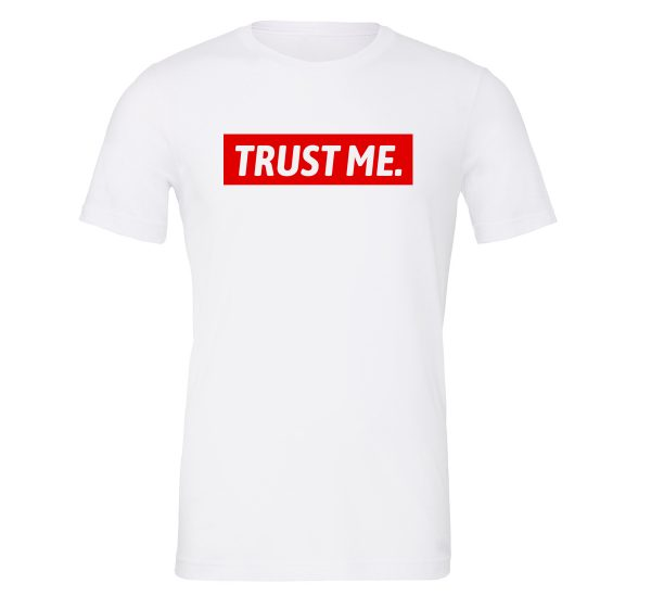 Trust Me - White_Red T-Shirt Front EntreVisionU